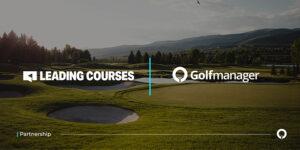 Golfmanager y Leading Courses alcanzan un acuerdo como socios estrategicos